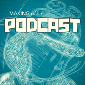 Making Of Em Podcast